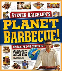 Planet Barbecue!: 309 Recipes, 60 Countries by Steven Raichlen