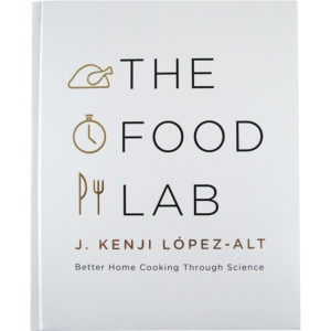 The Food Lab. The perfect book for the chef in your family.