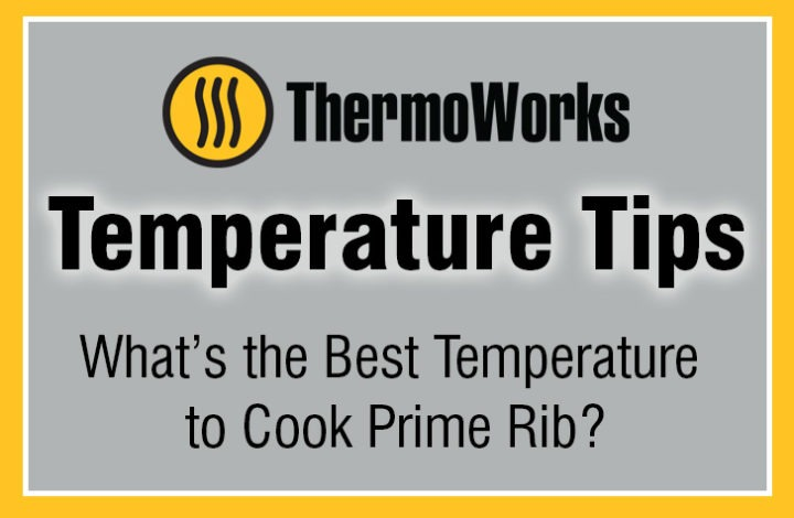What's the Best Temperature to Cook Prime Rib?