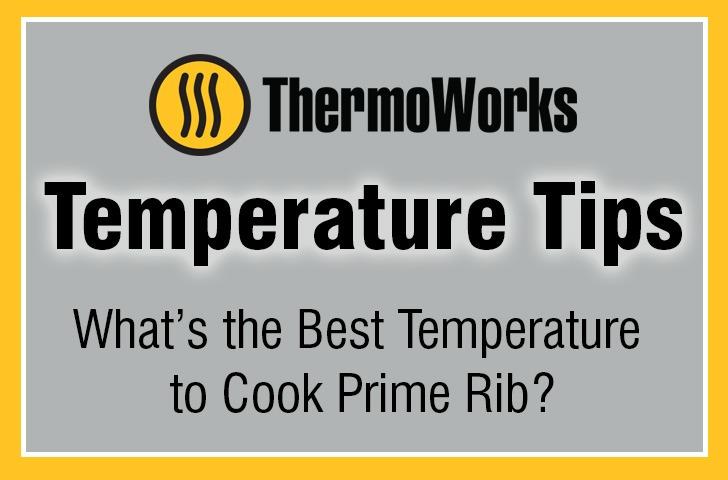 Temperature Tips: Prime Rib
