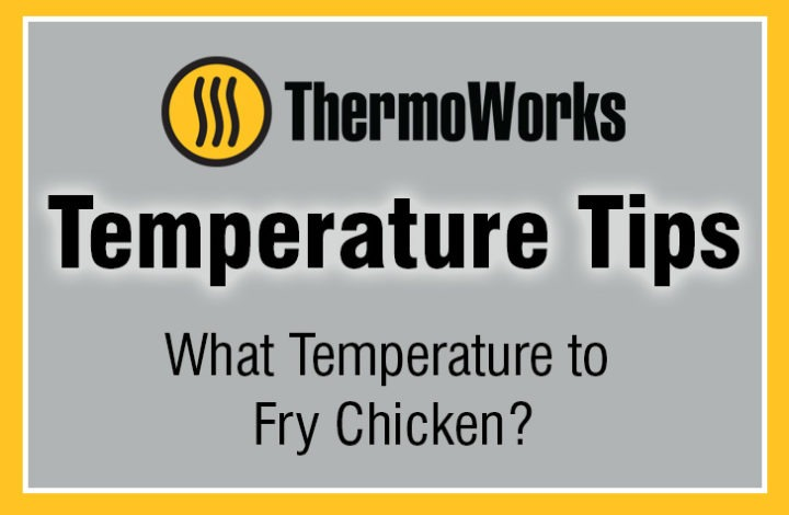 What Temperature to Fry Chicken?