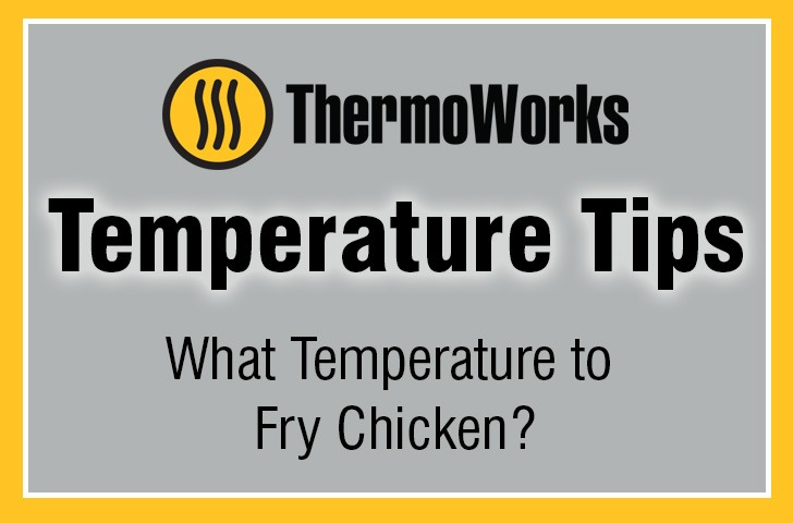 What Temperature to Fry Chicken Banner