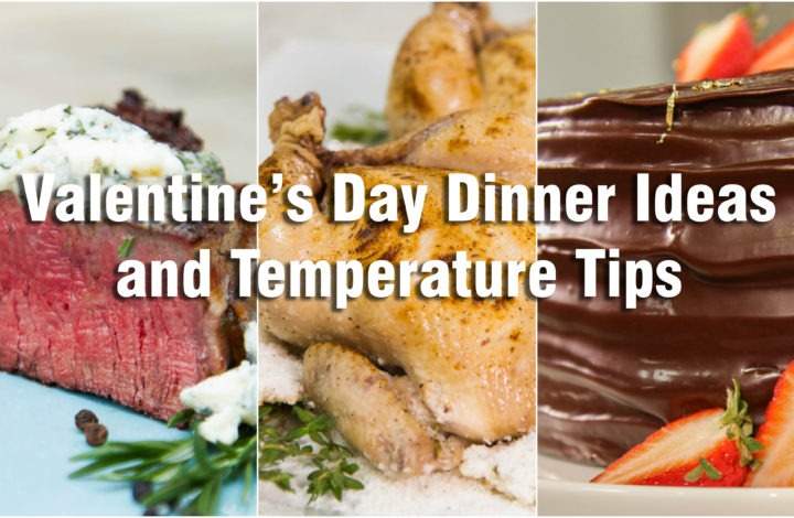Valentine's Day Dinner Ideas And Temperature Tips