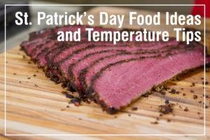 St. Patricks day recipes and temp tips