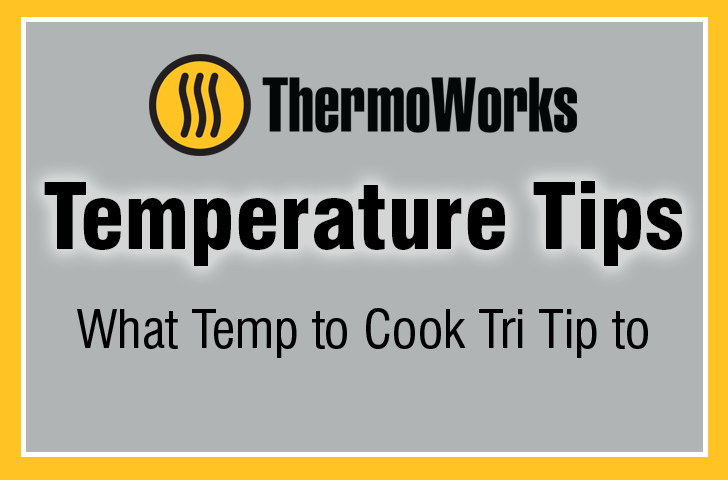 what temp to cook tri tip